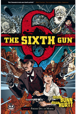 The Sixth Gun vol.1